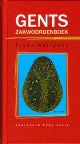 Het Gents zakwoordenboek van Freek Neirynck.